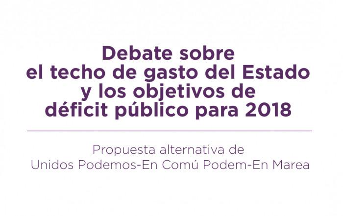 Debate sobre el techo de gasto del Estado y los objetivos de déficit público