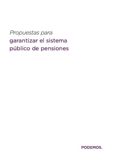 Propuestas para garantizar el sistema público de pensiones