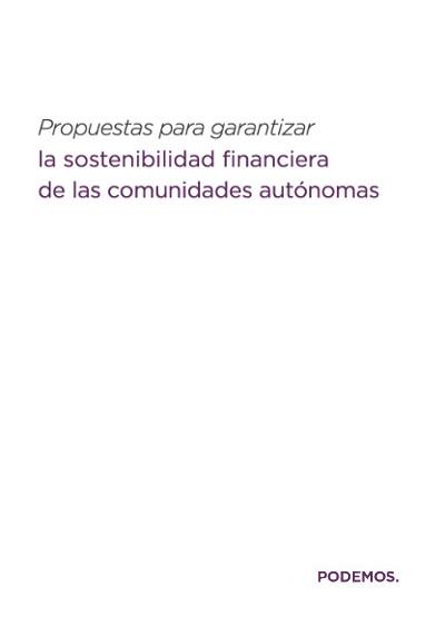 Propuestas para garantizar la sostenibilidad financiera de las comunidades autónomas