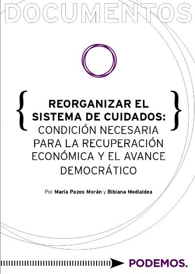 Reorganizar el sistema de cuidados: condición necesaria para la recuperación económica y el avance democrático
