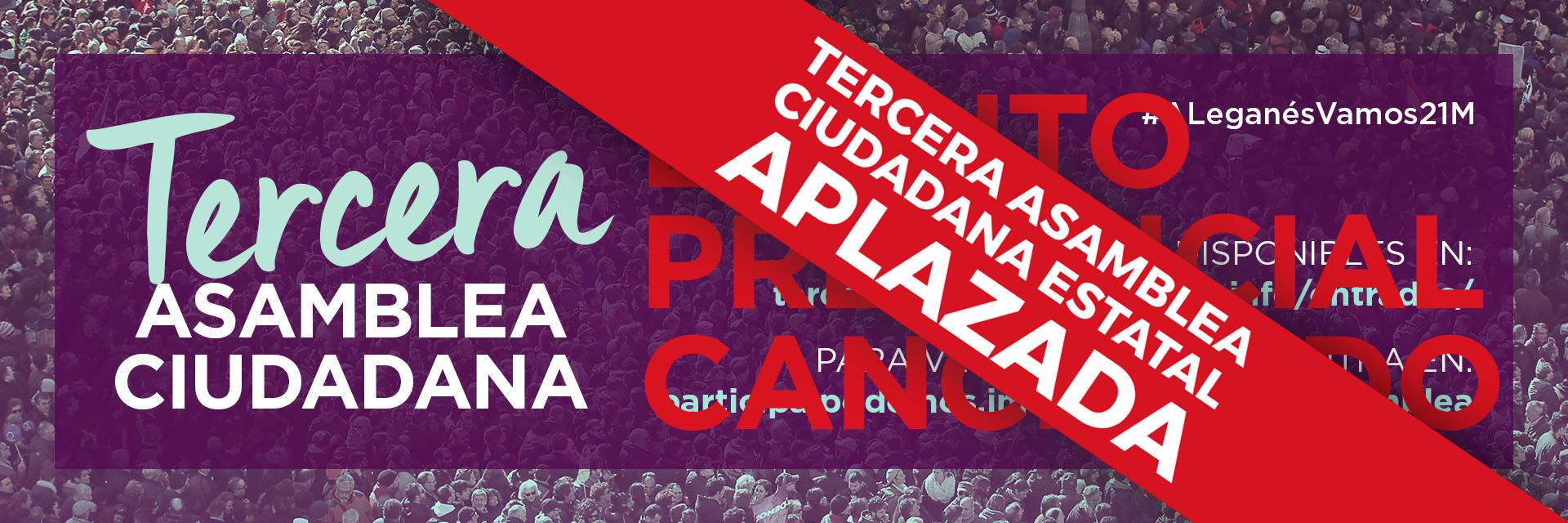 Tercera Asamblea Ciudadana Estatal (Aplazada)